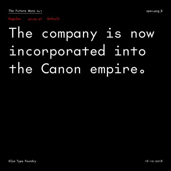 The Future Mono by Klim Type Foundry - Future Fonts